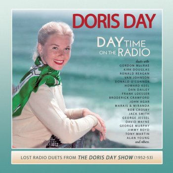 Testi Day Time on the Radio: Lost Radio Duets from the Doris Day Show (1952-1953)