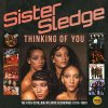 Thinking of You: The Atco / Cotillion / Atlantic Recordings (1973-1985) Sister Sledge - cover art