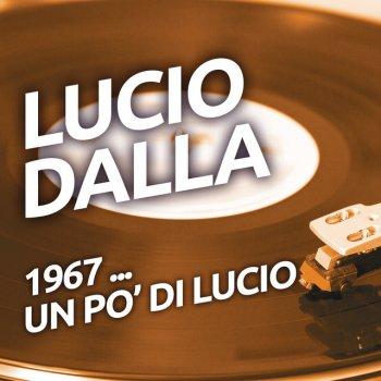 Testi Lucio Dalla - 1967 ...un po' di Lucio