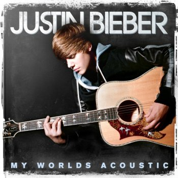 Never Say Never - Acoustic Version by Justin Bieber feat. Jaden Smith - cover art