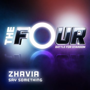 Testi Say Something (The Four Performance)