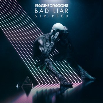 Testi Bad Liar – Stripped