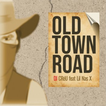Old Town Road by Dj Créu feat. Lil Nas X - cover art