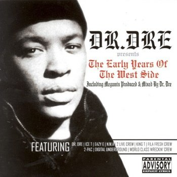 Testi Dr. Dré Presents The Early Years Of The West Side