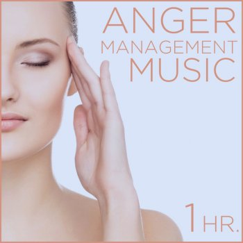 Testi Anger Management Music: One Hour of Relaxing Music to Calm Your Nerves and Help Your Breathing