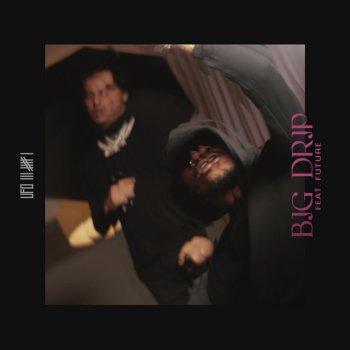 Testi Big Drip (feat. Future) - Single