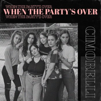 Testi When the Party's Over - Single