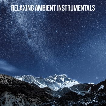 Testi Relaxing Ambient Instrumentals
