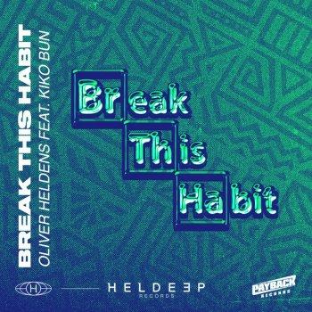 Testi Break This Habit (feat. Kiko Bun) - Single