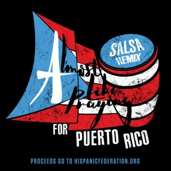 Testi Almost Like Praying (feat. Artists for Puerto Rico) [Salsa Remix]