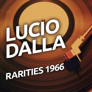 Testi Lucio Dalla - Rarities 1966