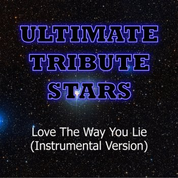 Testi Eminem & Rihanna - Love The Way You Lie (Instrumental Version)