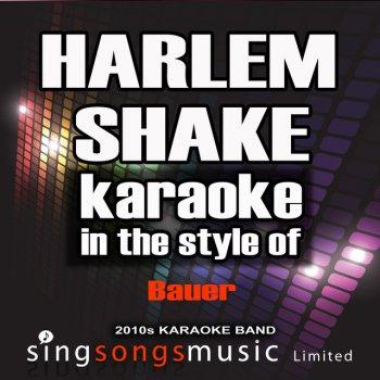 Testi Harlem Shake (In the Style of Bauer) [Karaoke Version] - Single