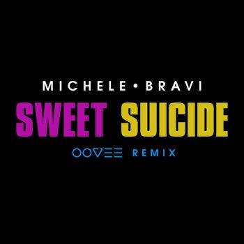 Testi Sweet Suicide (OOVEE Remix)