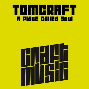 A Place Called Soul - Original by Tomcraft - cover art