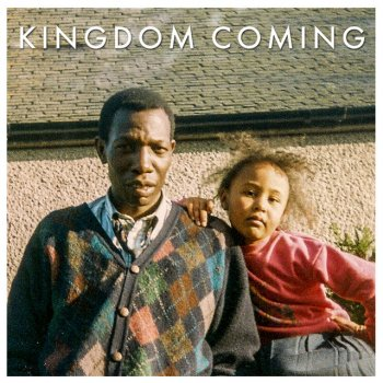 Testi Kingdom Coming