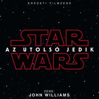 Testi Star Wars: Az Utolsó Jedik (Eredeti Filmzene)