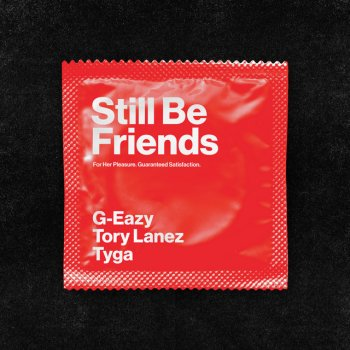 Testi Still Be Friends (feat. Tory Lanez & Tyga) - Single