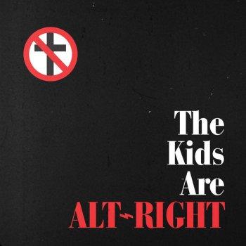 Testi The Kids Are Alt - Right - Single