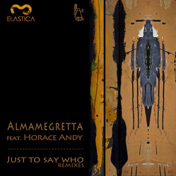 Testi Just Say Who Remixes (feat. Horace Andy)