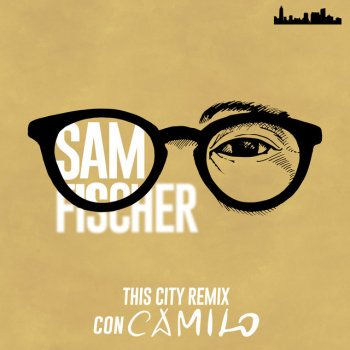 Testi This City Remix (con Camilo) - Single