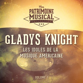 Testi Les idoles de la musique américaine : Gladys Knight, Vol. 1