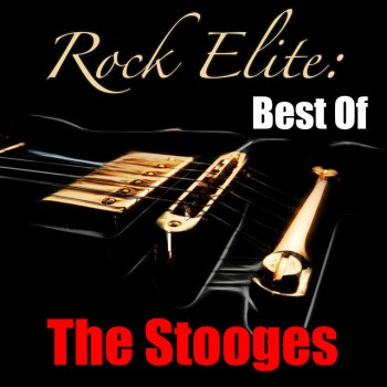 Testi Rock Elite: Best Of The Stooges