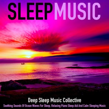 Testi Sleep Music: Soothing Sounds of Ocean Waves for Sleep, Relaxing Piano Sleep Aid and Calm Sleeping Music