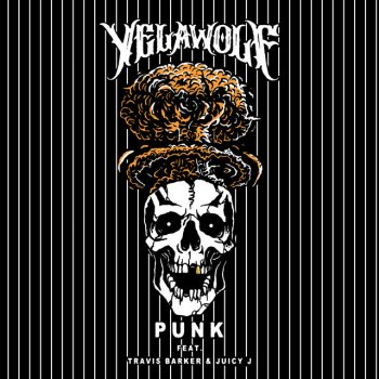 Testi Punk (Feat. Travis Barker & Juicy J)