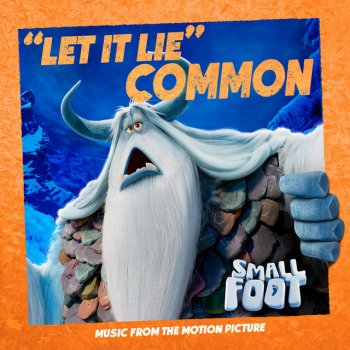 Testi Let It Lie (From Smallfoot: Original Motion Picture Soundtrack)