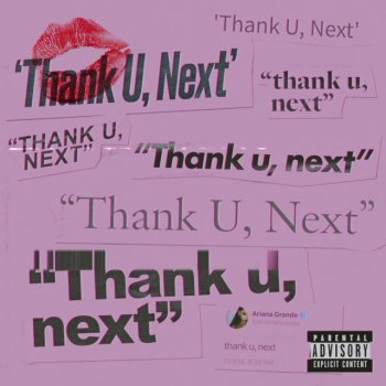 thank u, next                                                     by Ariana Grande – cover art