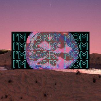 Testi I'm Sorry Mom - Single