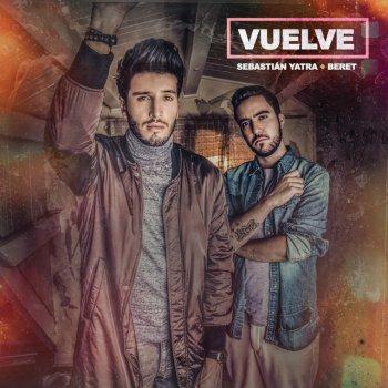 Vuelve by Sebastian Yatra feat. Beret - cover art