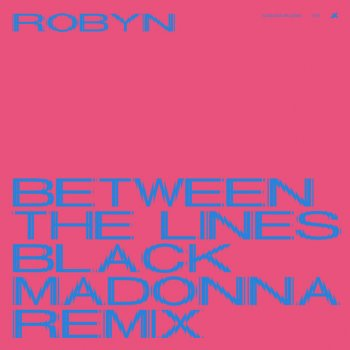 Testi Between The Lines (The Blessed Madonna Remix)