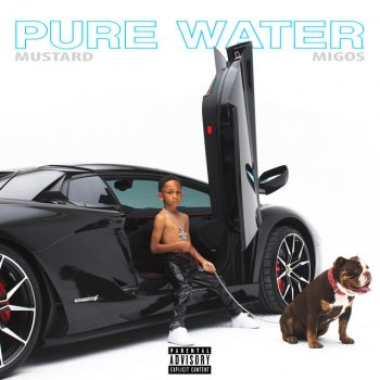 Pure Water (with Migos) by Mustard feat. Migos - cover art