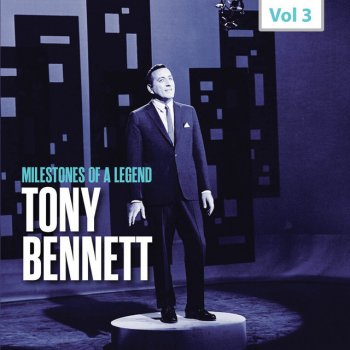 Testi Milestones of a Legend - Tony Bennett, Vol. 3