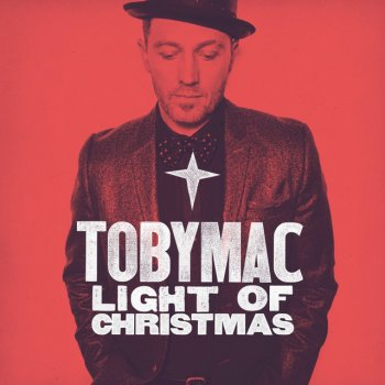 Light Of Christmas by TobyMac feat. Owl City - cover art