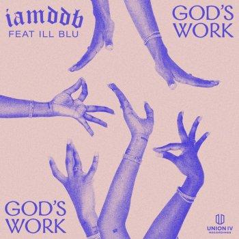 Testi God's Work (feat. iLL BLU) - Single