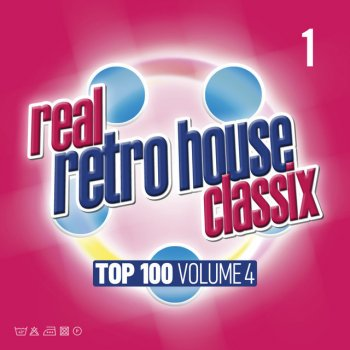 Real Retro House Classix Top 100 volume 4 Needle Destruction - lyrics