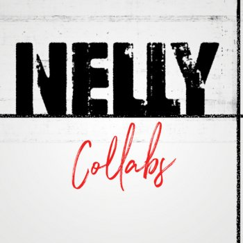 Testi Nelly Collabs