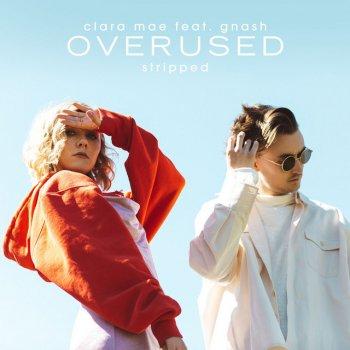 Testi Overused (feat. gnash) [Stripped] - Single