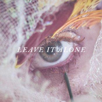 Testi Leave It Alone