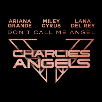 Testi Don't Call Me Angel (Charlie's Angels)