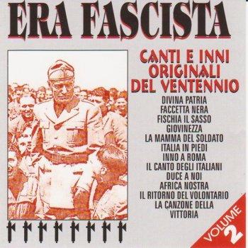 Testi Era Fascista Volume 2 (Canti Ed Inni Originali del Ventennio )