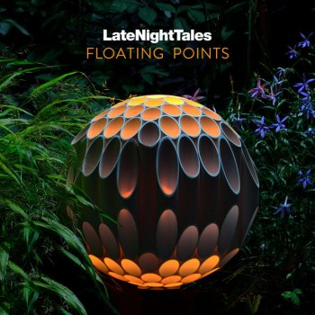 Testi Late Night Tales: Floating Points