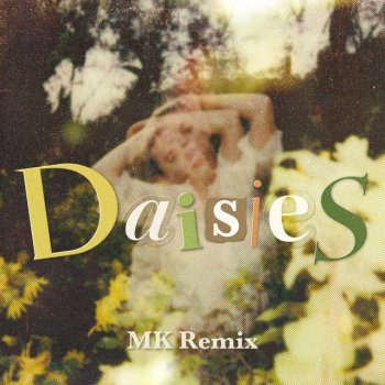 Testi Daisies (MK Remix) - Single