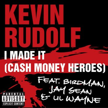 Testi I Made It (Cash Money Heroes) [Explicit Version]