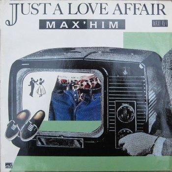 Just a Love Affair by Max Him album lyrics   Musixmatch