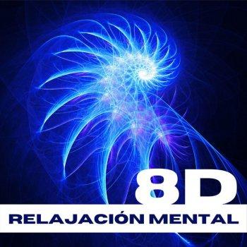 Testi Relajación Mental 8D: Música New Age y Sonidos Binaurales para Calmar la Mente