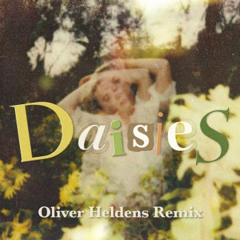 Testi Daisies (Oliver Heldens Remix) - Single